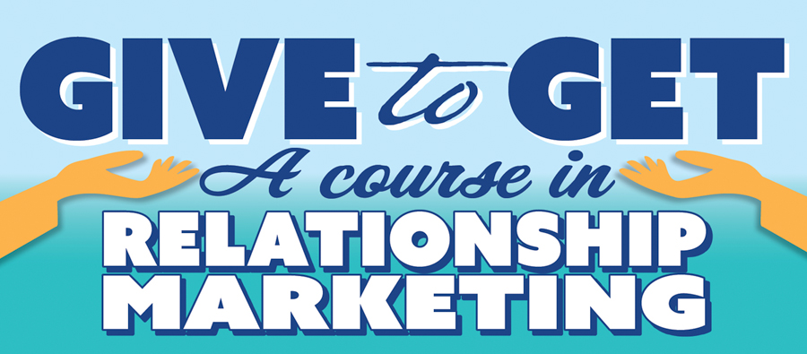 give_to_get_relationship_marketing