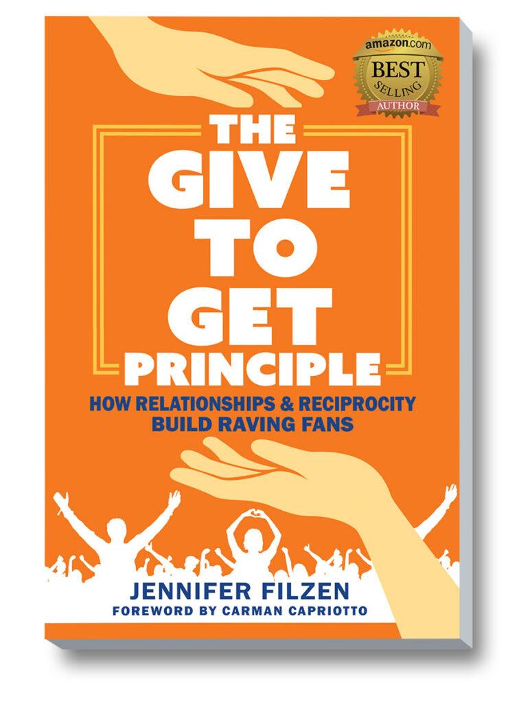 Give To Get Principle by Jennifer Filzen