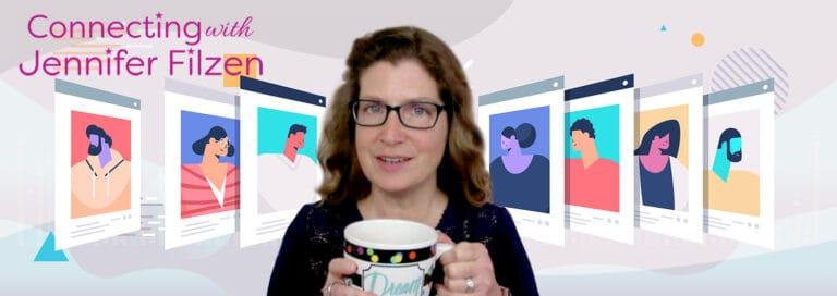 Connecting with Jennifer Filzen show